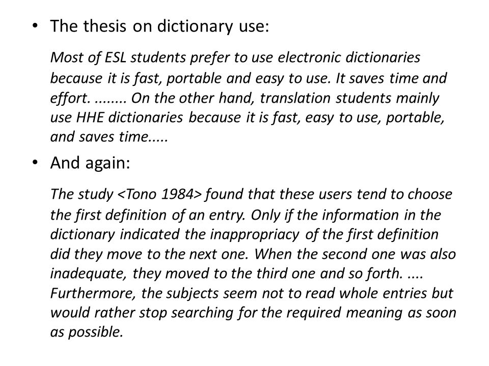 The thesis on dictionary use: