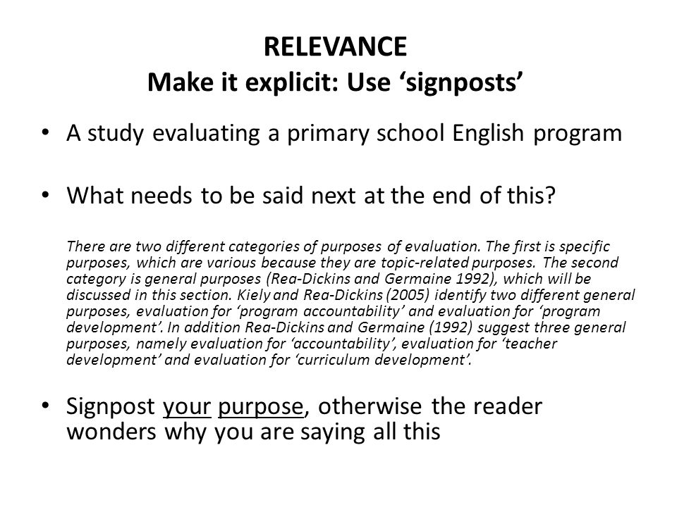 RELEVANCE Make it explicit: Use 'signposts'