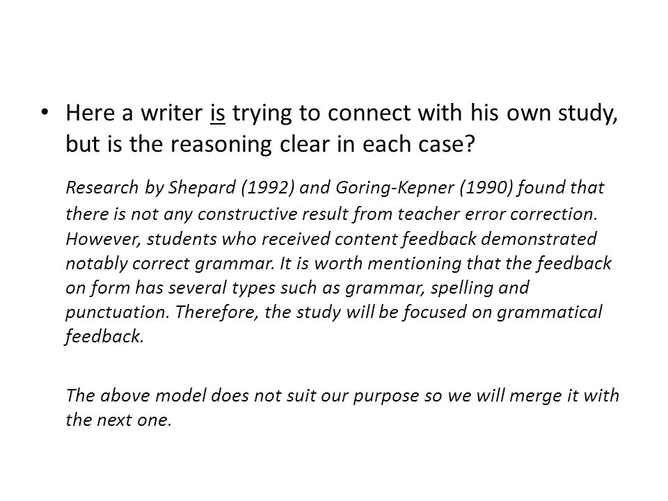 Here a writer is trying to connect with his own study, but is the reasoning clear in each case