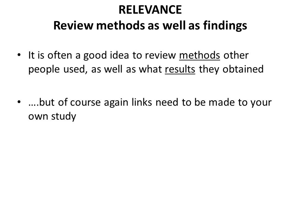 RELEVANCE Review methods as well as findings