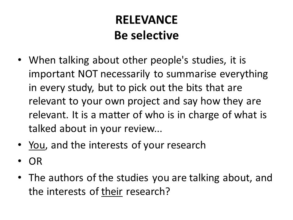 RELEVANCE Be selective