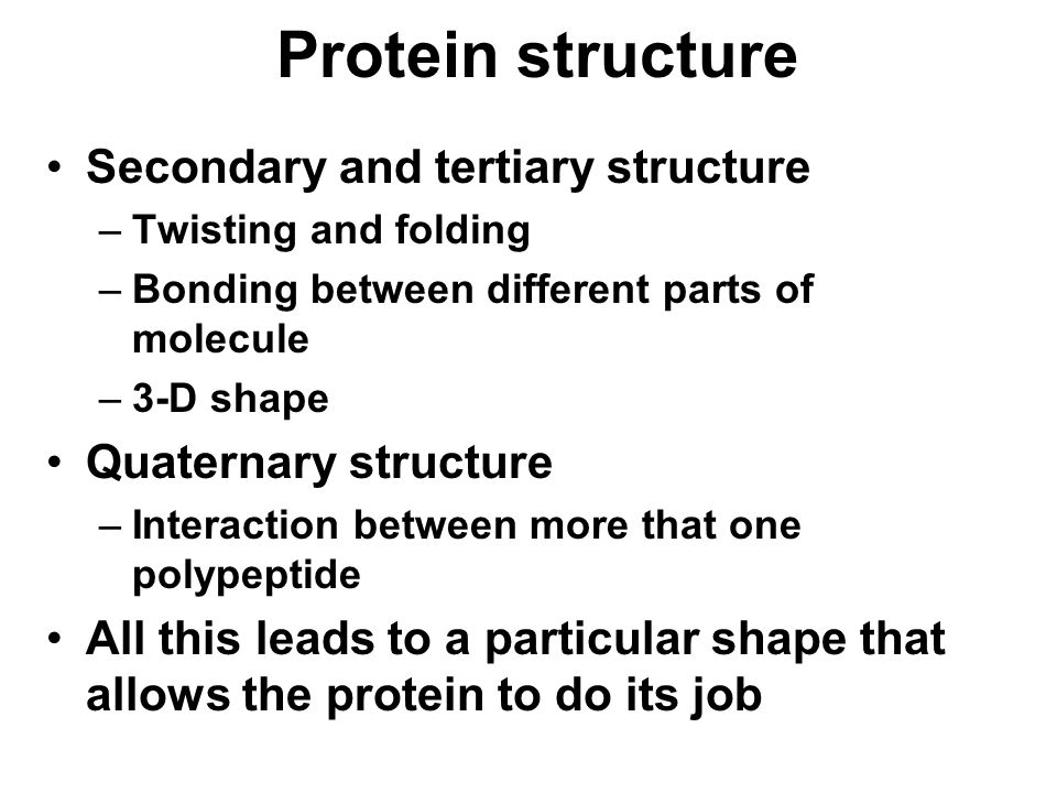 Protein structure Secondary and tertiary structure
