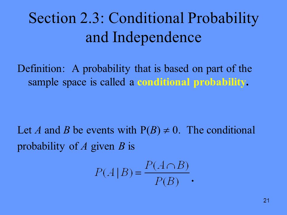 Section 2.3: Conditional Probability and Independence