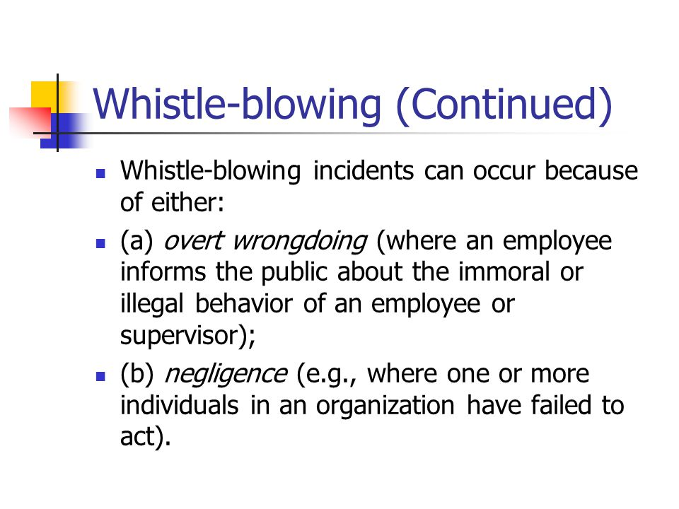 is whistle blowing an act of disloyalty The meaning of loyalty the law of agency aside, whistle-blowing is not always an act of disloyalty in the ordinary meaning of the word if loyalty is viewed as a commitment to the true interests or goals of an organization, rather than merely the following of orders, then many whistle-blowers are loyal employees.