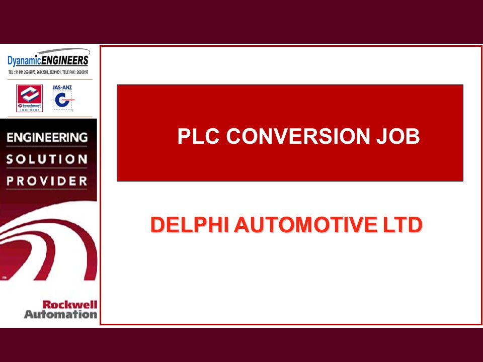 PLC CONVERSION JOB DELPHI AUTOMOTIVE LTD