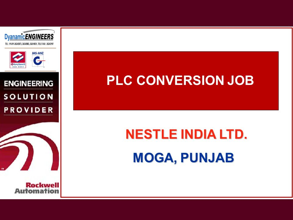 PLC CONVERSION JOB NESTLE INDIA LTD. MOGA, PUNJAB