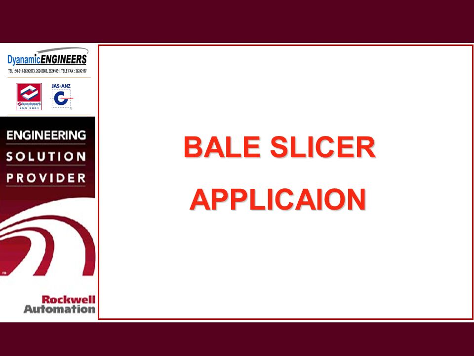 BALE SLICER APPLICAION