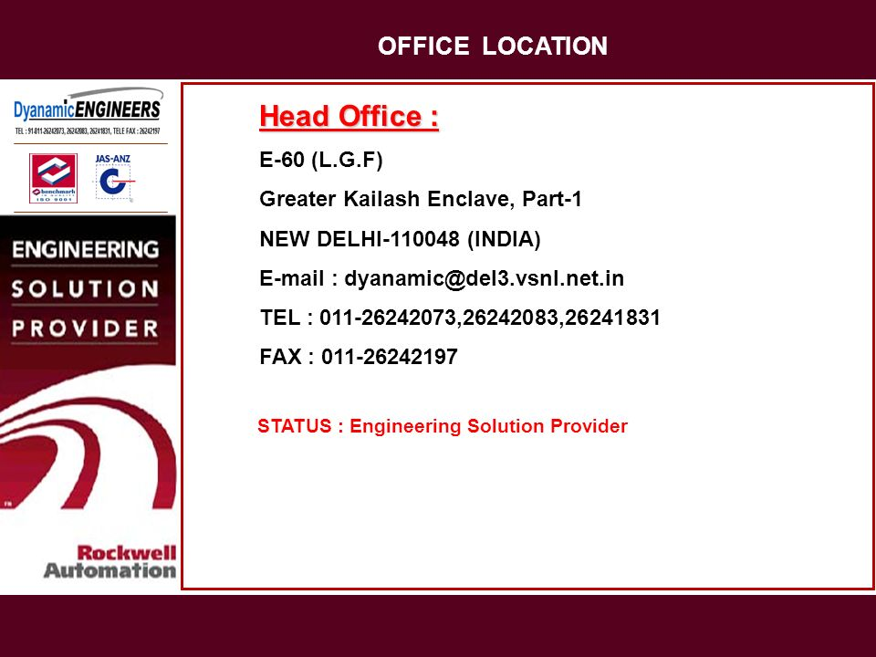 OFFICE LOCATION Head Office : E-60 (L.G.F)