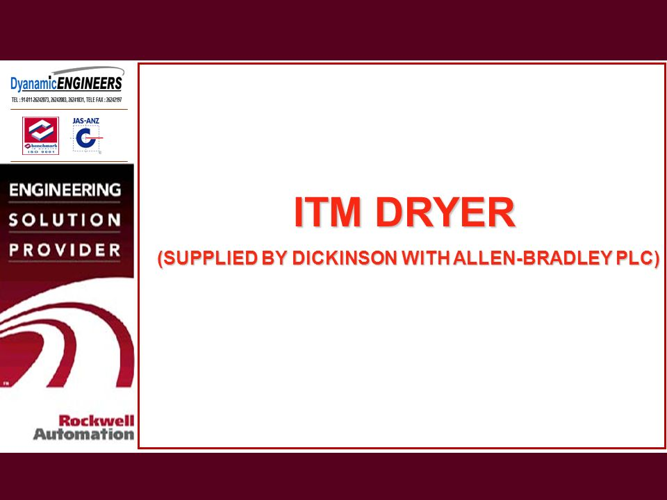 ITM DRYER (SUPPLIED BY DICKINSON WITH ALLEN-BRADLEY PLC)