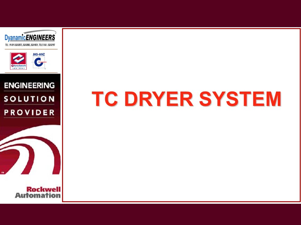 TC DRYER SYSTEM