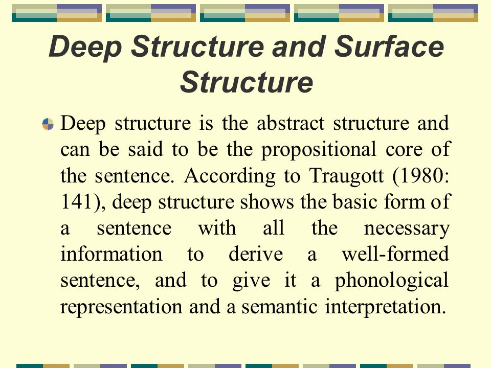 Deep Structure and Surface Structure