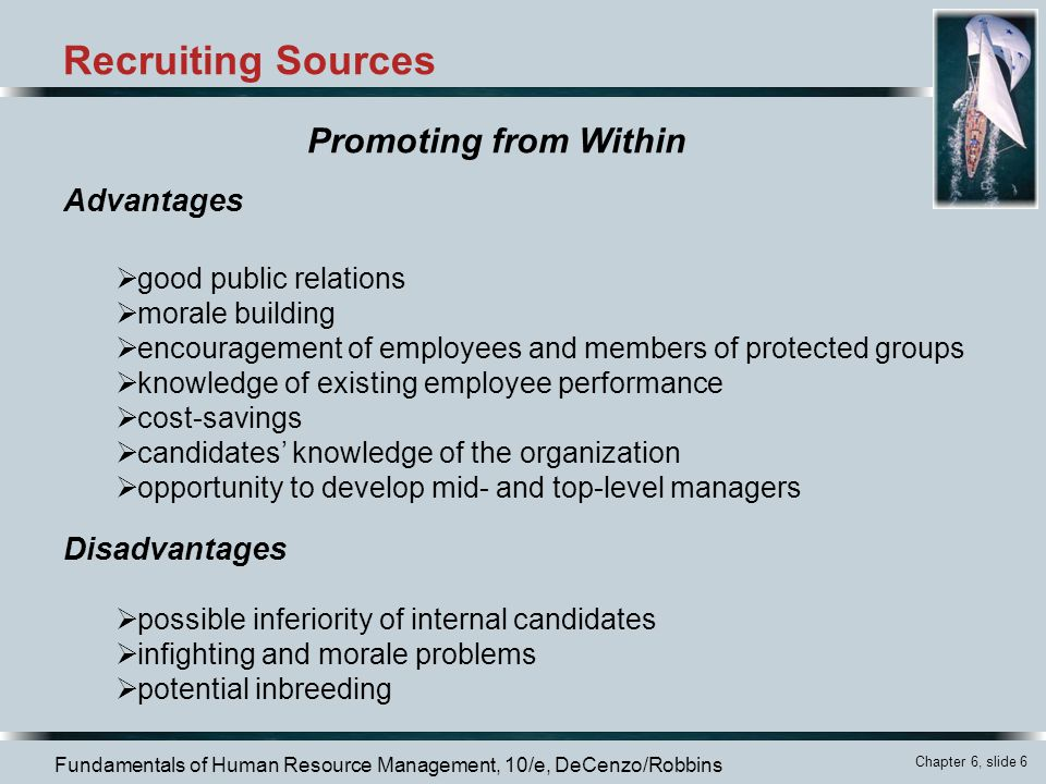 Recruiting Sources Promoting from Within Advantages Disadvantages
