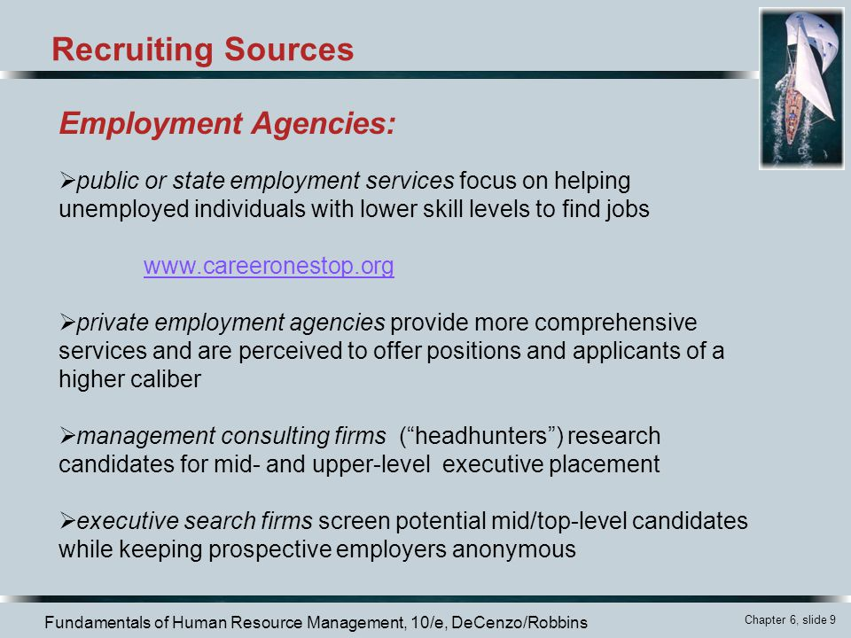 Recruiting Sources Employment Agencies: