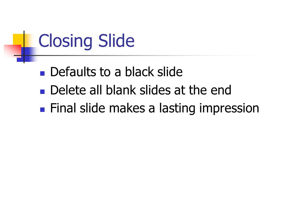 Closing Slide Defaults to a black slide