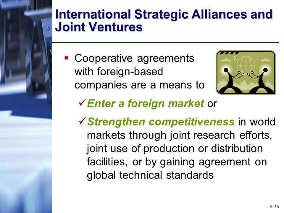 International Strategic Alliances and Joint Ventures