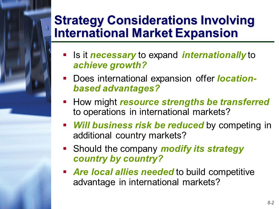 Strategy Considerations Involving International Market Expansion