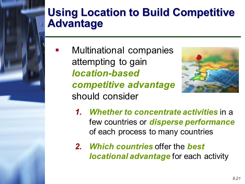 Using Location to Build Competitive Advantage