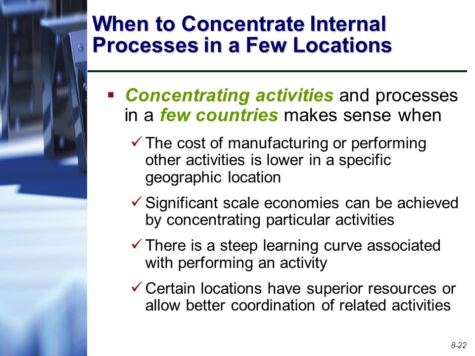 When to Concentrate Internal Processes in a Few Locations