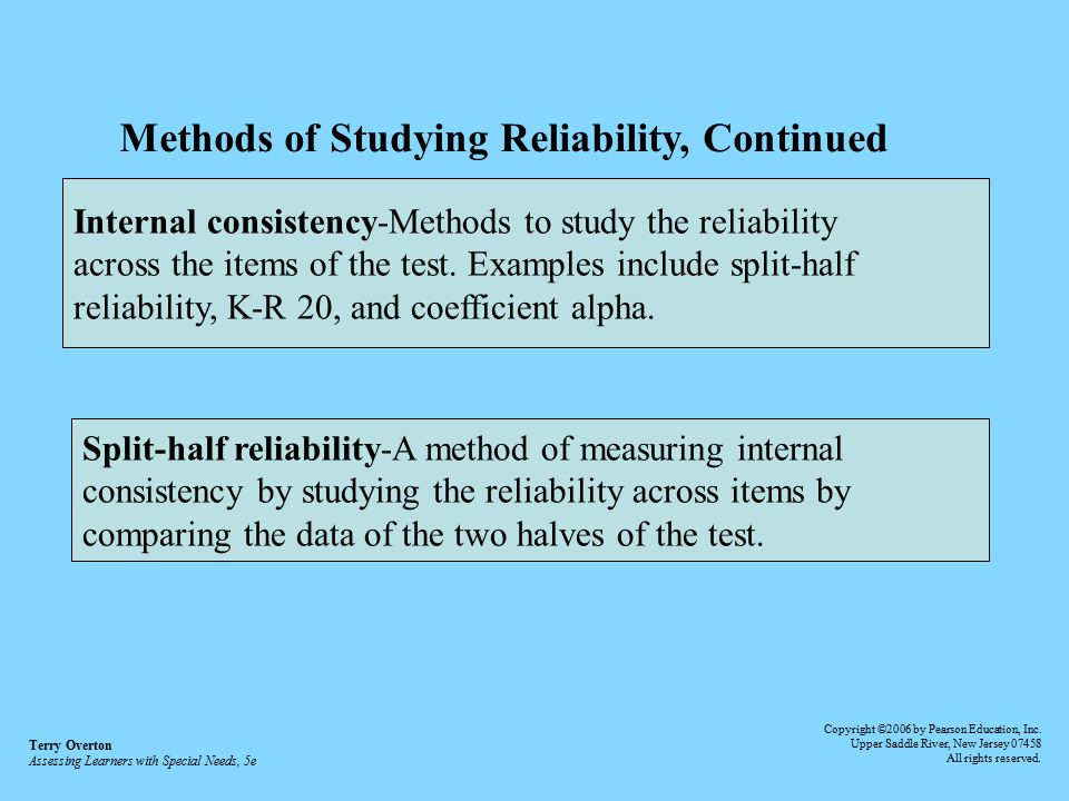 Methods of Studying Reliability, Continued