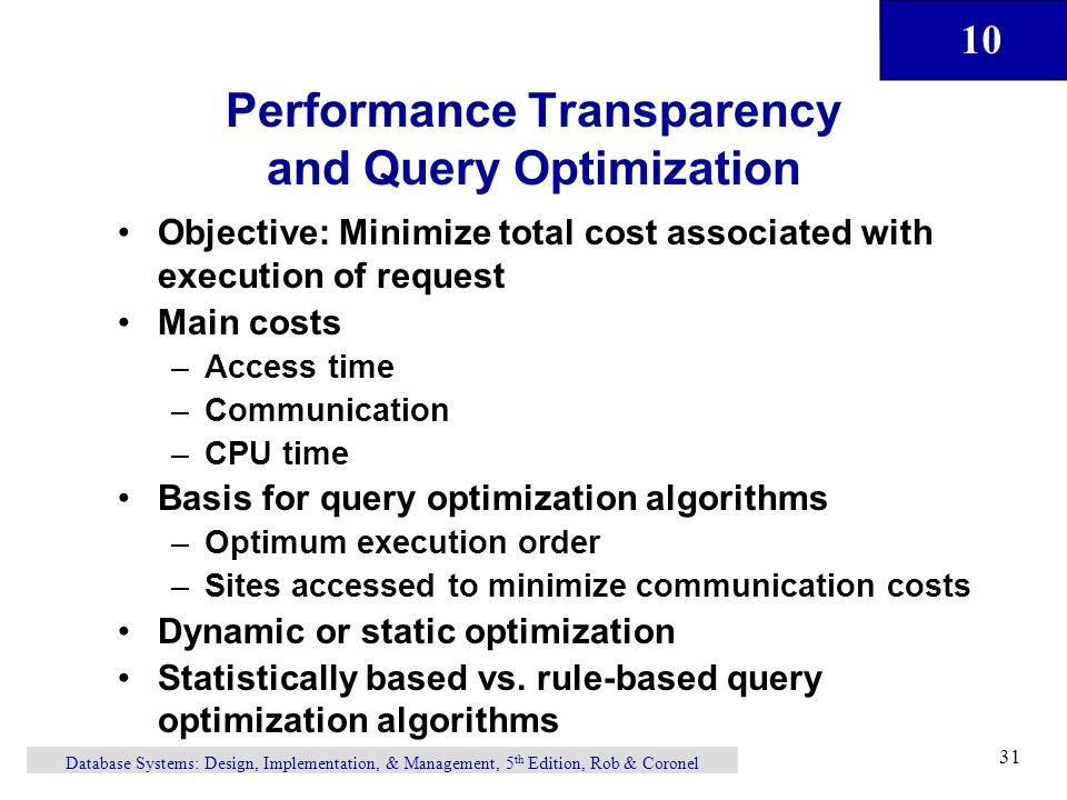 Performance Transparency and Query Optimization