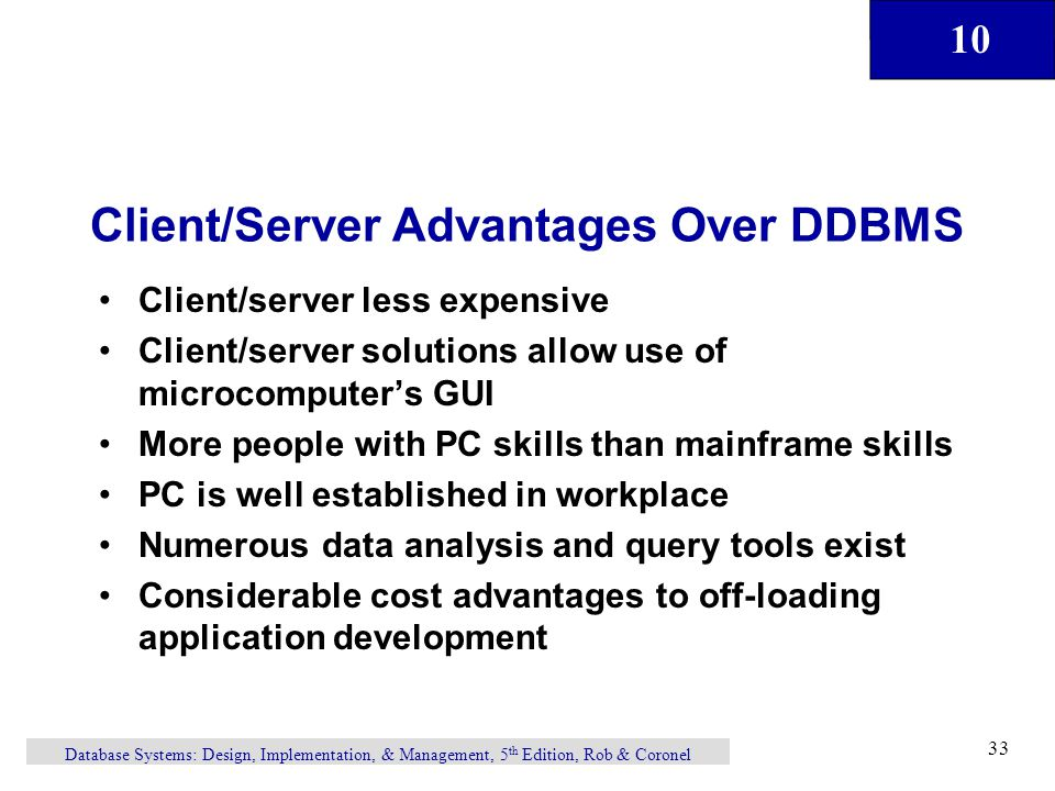 Client/Server Advantages Over DDBMS