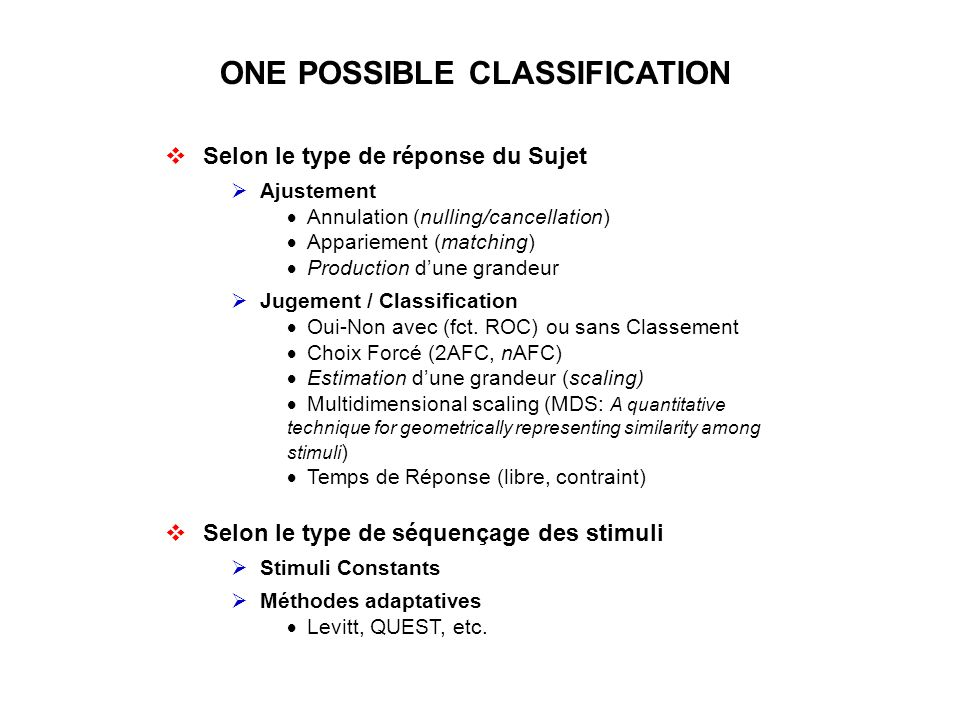 ONE POSSIBLE CLASSIFICATION