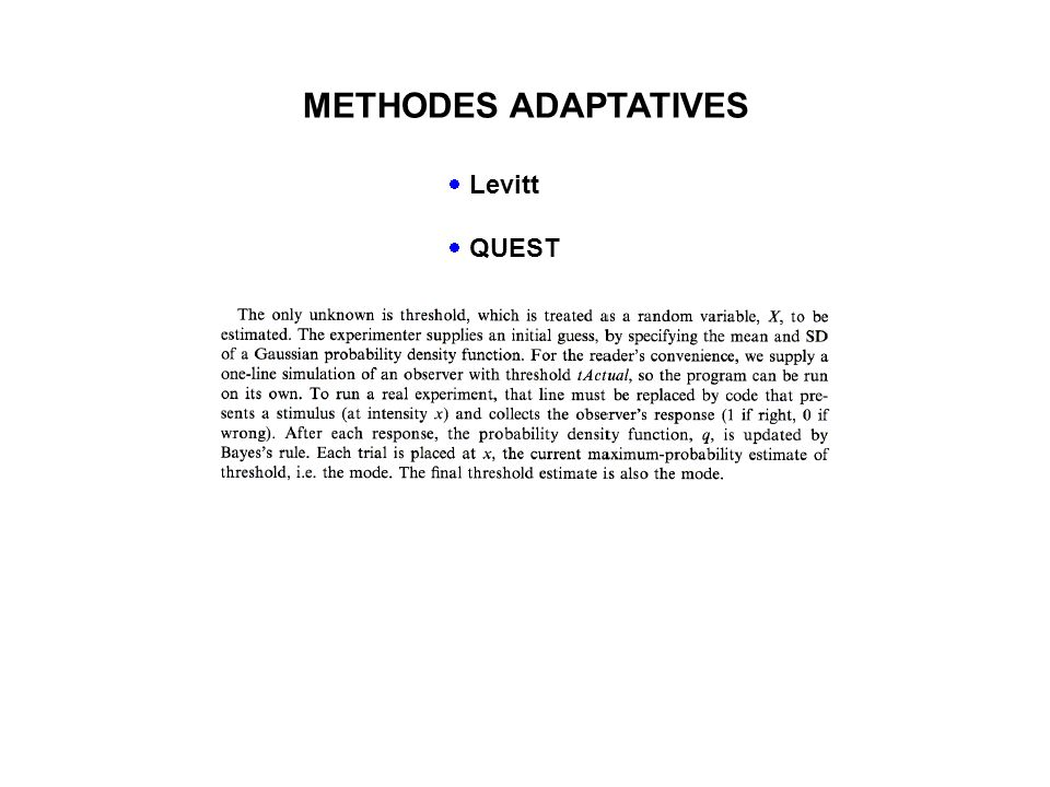 METHODES ADAPTATIVES Levitt QUEST