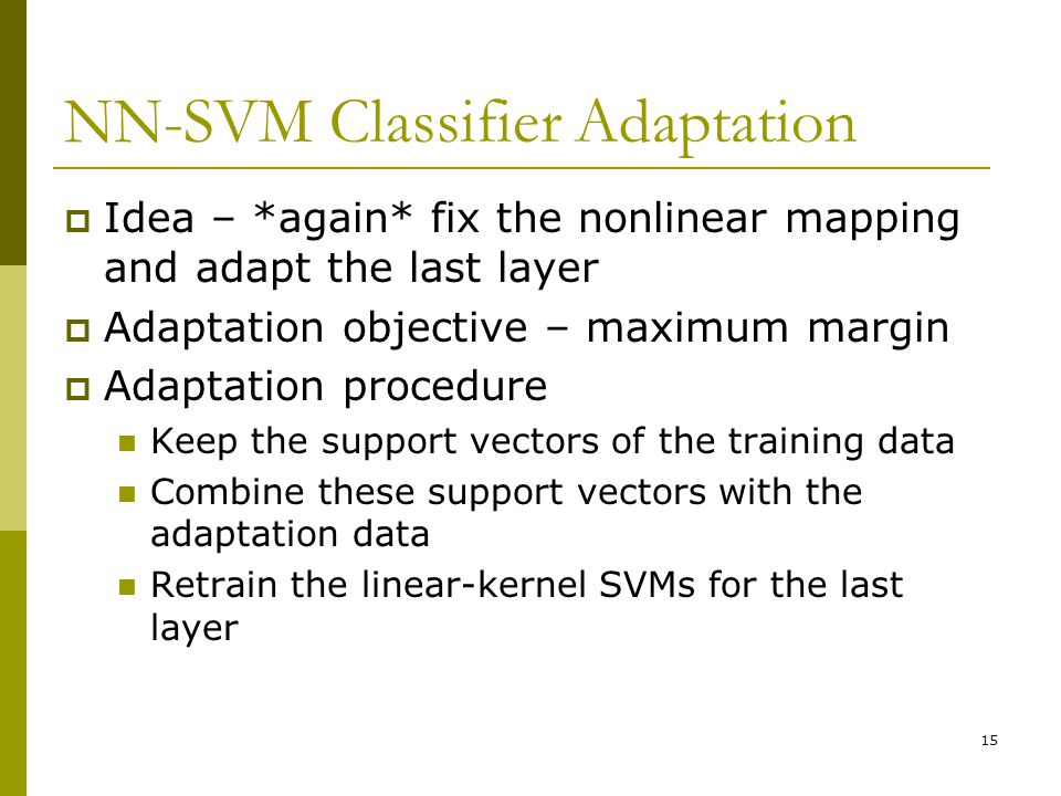 NN-SVM Classifier Adaptation