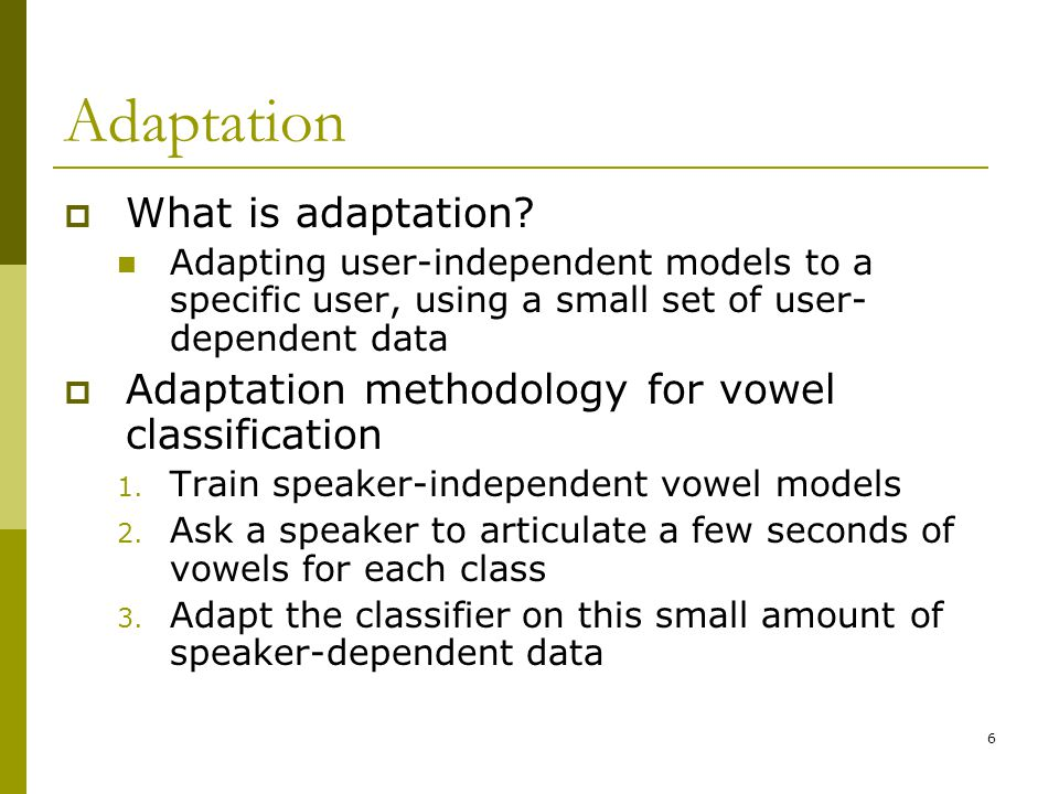 Adaptation What is adaptation