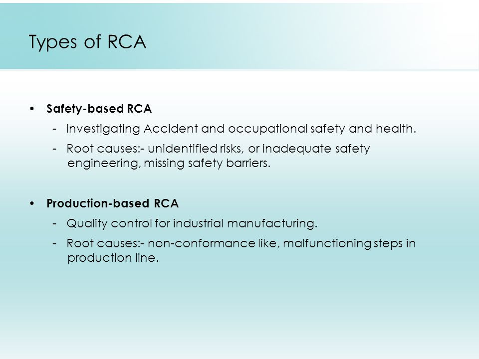 Types of RCA Safety-based RCA