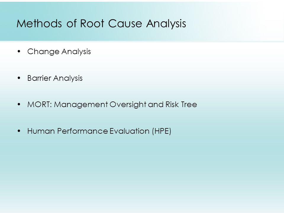 Methods of Root Cause Analysis