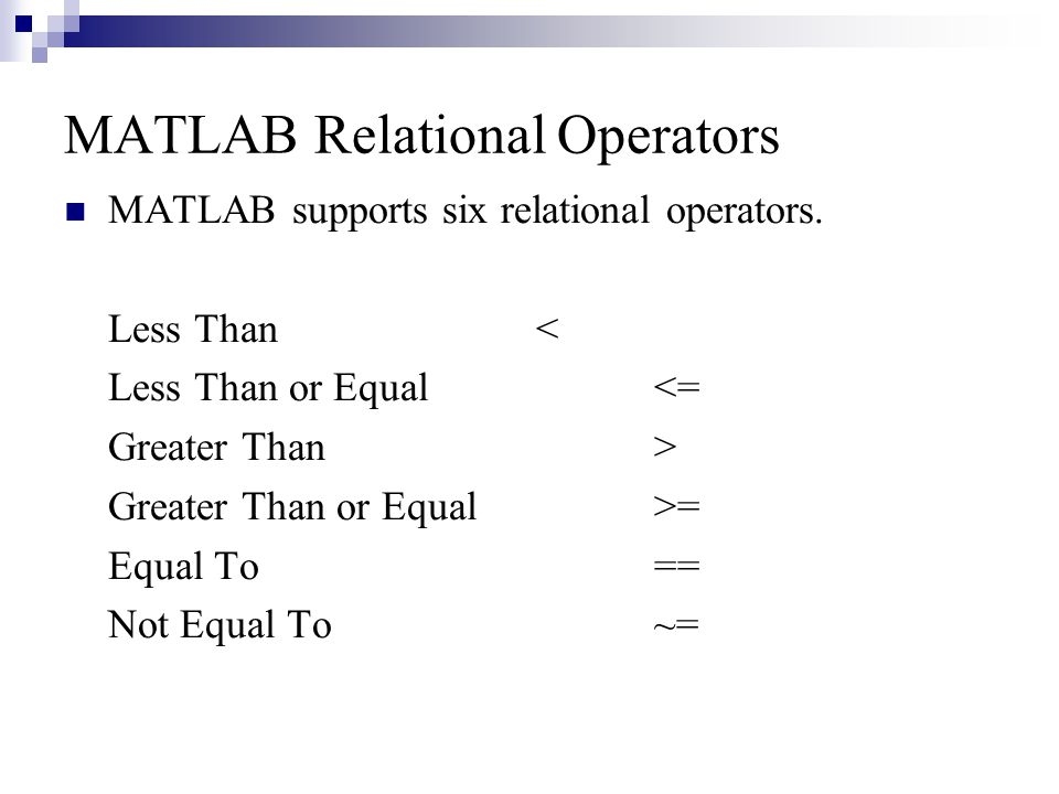 MATLAB Relational Operators