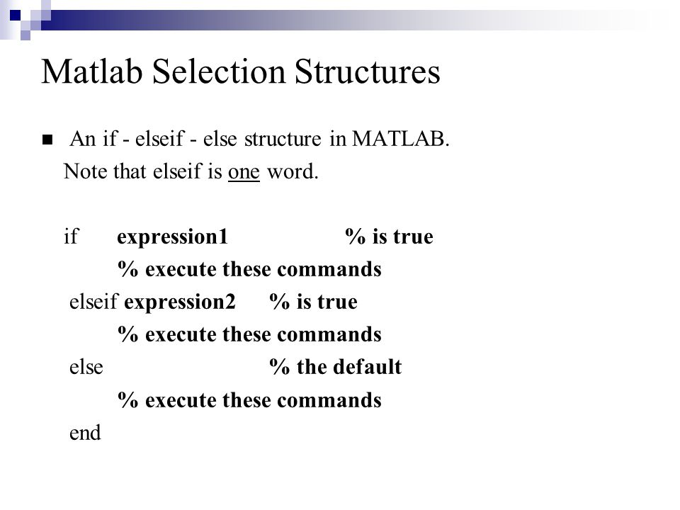 Matlab Selection Structures