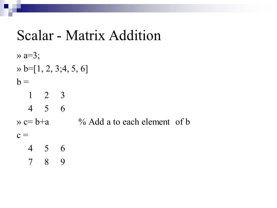 Scalar - Matrix Addition