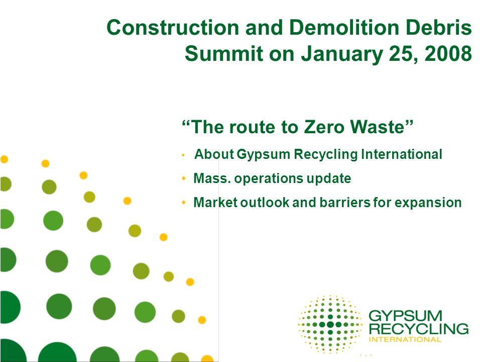 Construction and Demolition Debris Summit on January 25, 2008