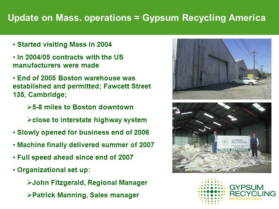 Update on Mass. operations = Gypsum Recycling America