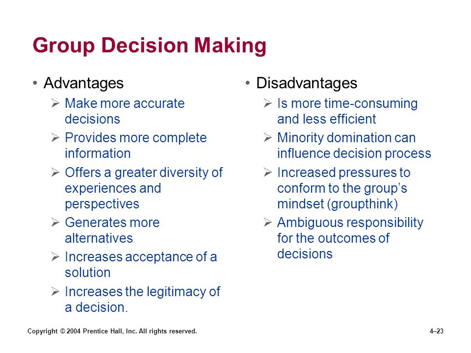 advantages and disadvantages to group decision making Highlight the main advantages and disadvantages of individual versus group decision making discuss the main factors affecting decision-making processes.