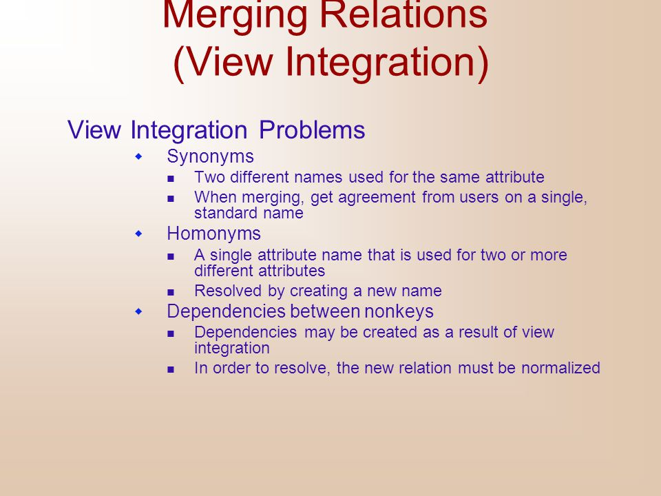 Merging Relations (View Integration)