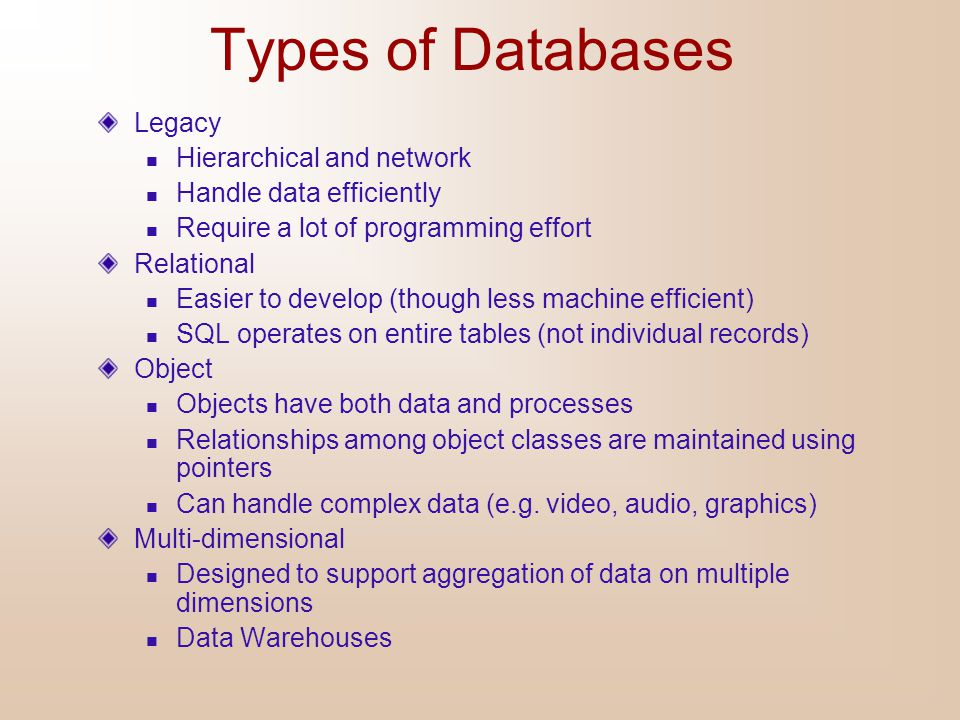 Types of Databases Legacy Hierarchical and network
