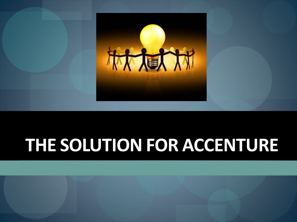 The solution for accenture