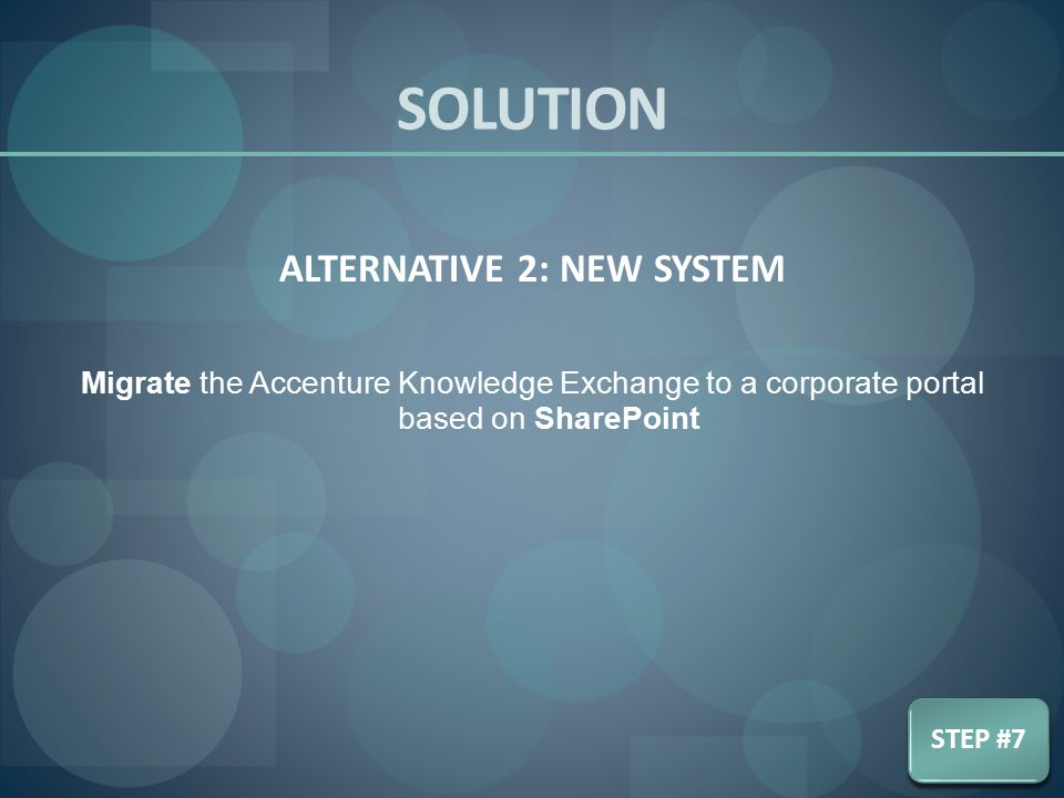 ALTERNATIVE 2: NEW SYSTEM