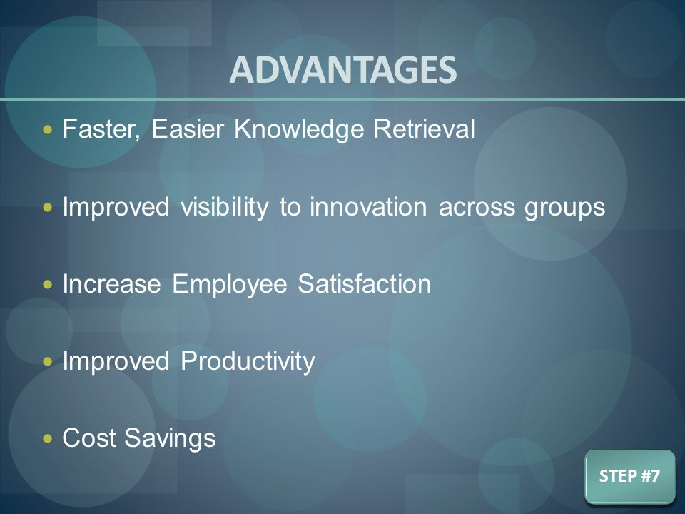 ADVANTAGES Faster, Easier Knowledge Retrieval