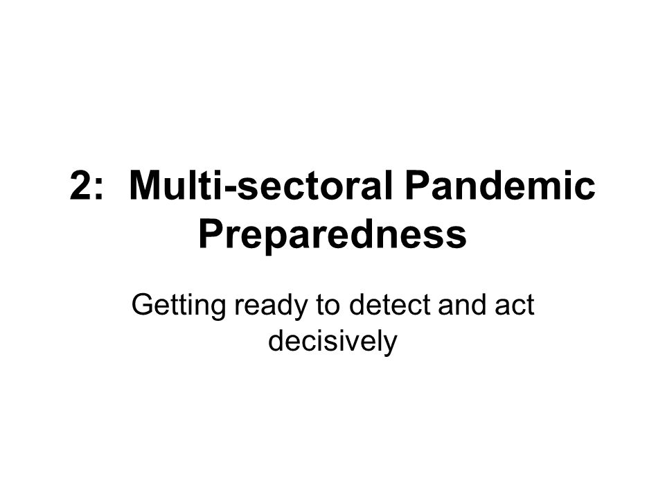 2: Multi-sectoral Pandemic Preparedness
