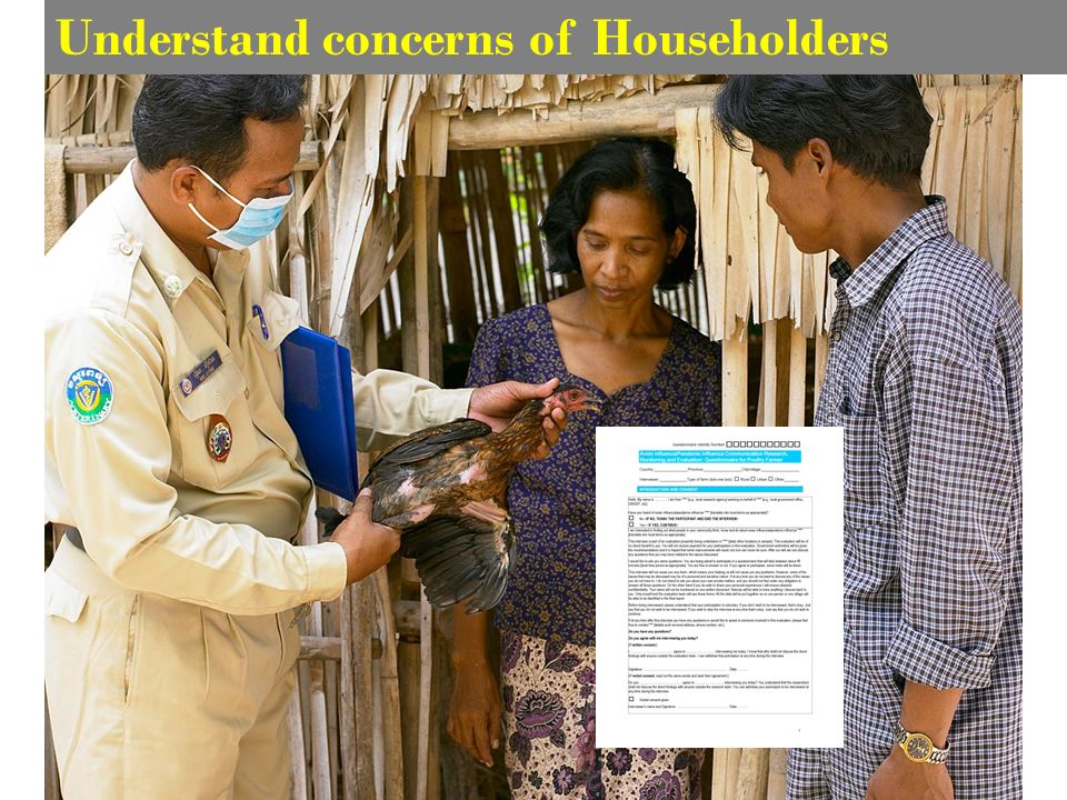 Understand concerns of Householders