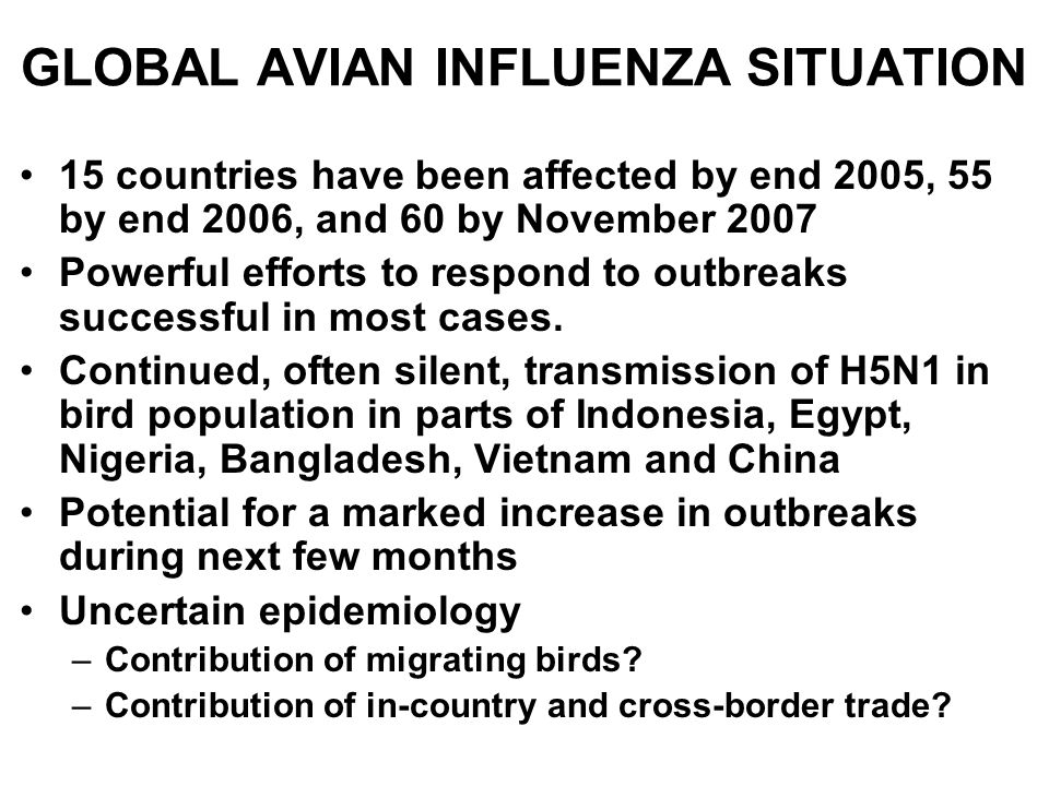 GLOBAL AVIAN INFLUENZA SITUATION