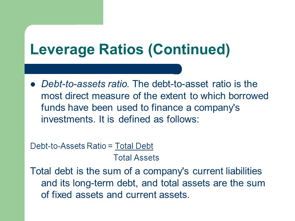 Leverage Ratios (Continued)