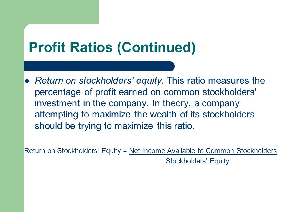 Profit Ratios (Continued)