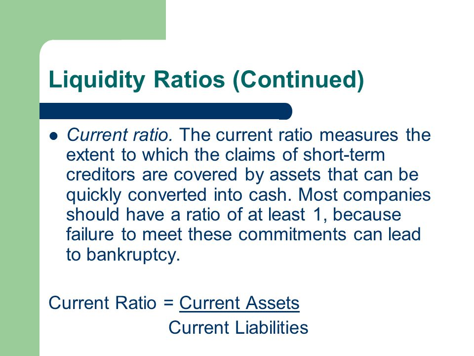 Liquidity Ratios (Continued)
