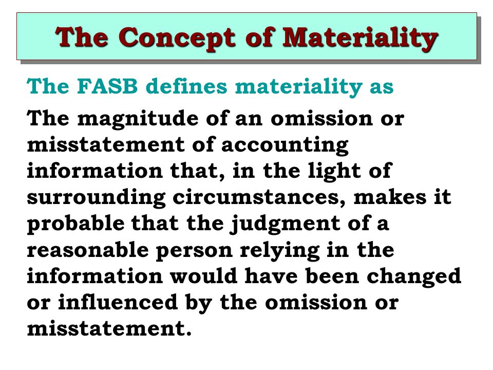 The Concept of Materiality
