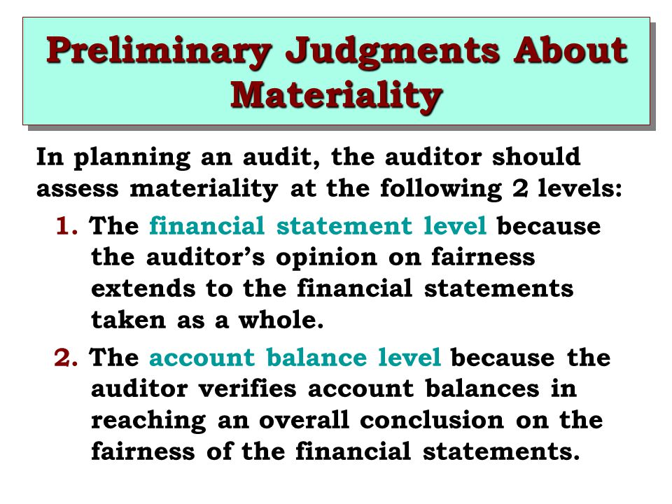 Preliminary Judgments About Materiality